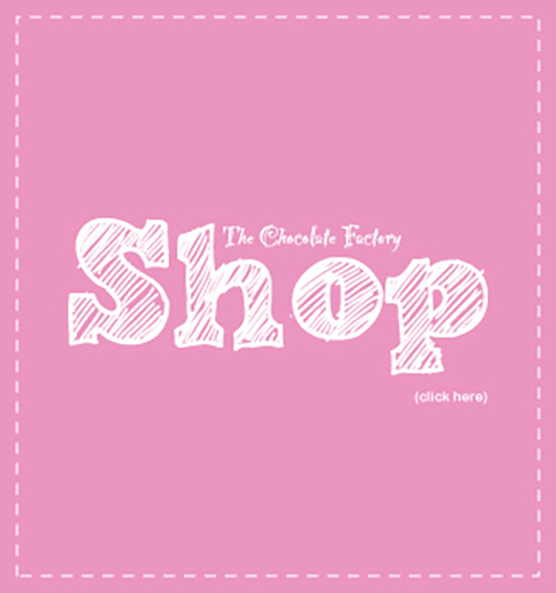 Chocolate Factory Shop